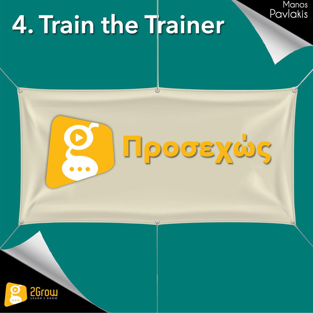 4. Train the trainer Εκπαιδευτικές μέθοδοι και τεχνικές PP - 2Grow