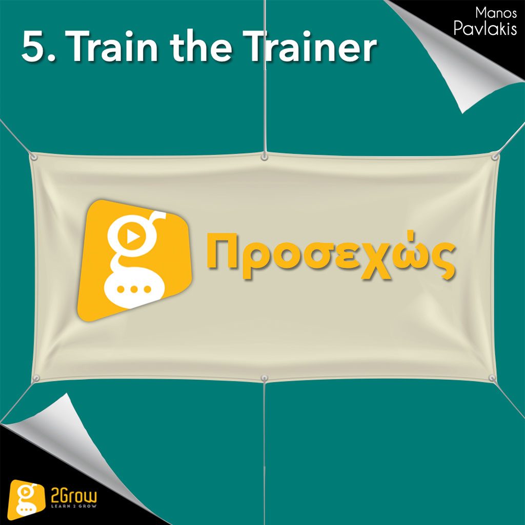 5. Train the trainer Σχεδιασμός εκπαίδευσης και αξιολόγηση PP - 2Grow