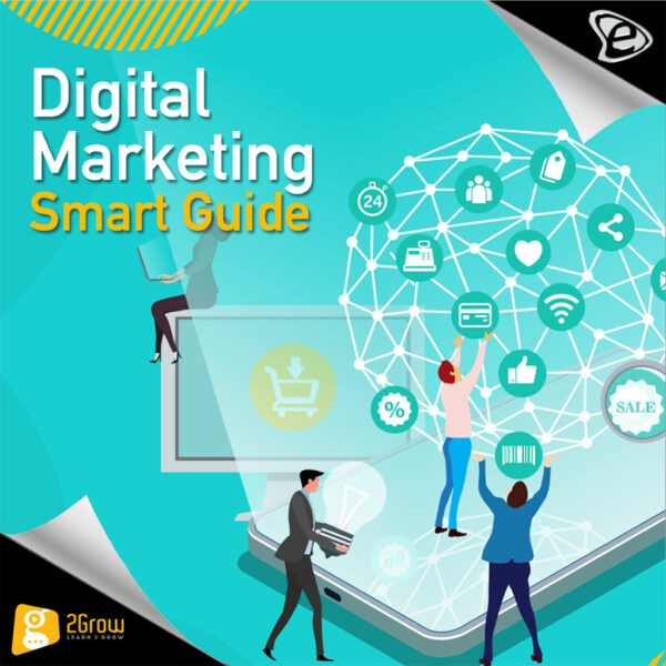 Digital Marketing / Smart Guide - 2Grow